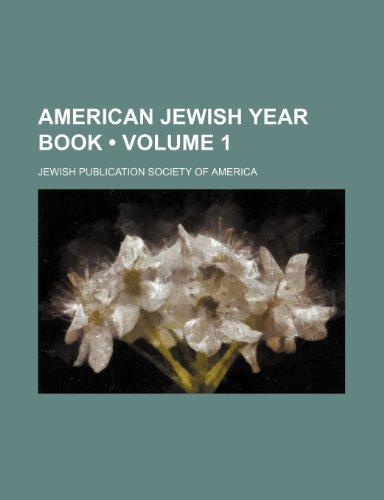 American Jewish Year Book (Volume 1 )