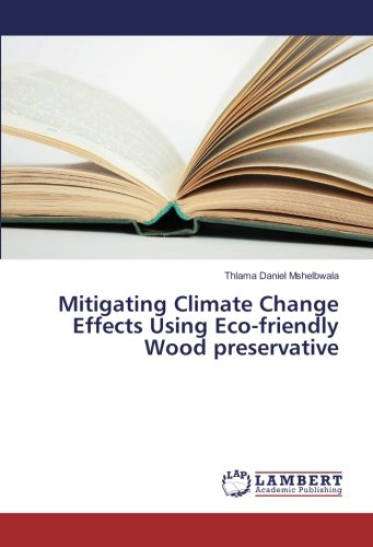 mitigating-climate-change-effects-using-eco-friendly-wood-preservative