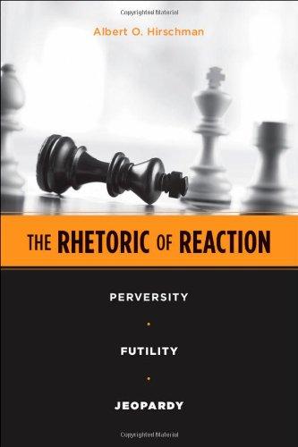 the-rhetoric-of-reaction-perversity-futility-jeopardy
