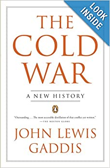 The Cold War: A New History by John Lewis Gaddis