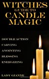 Lady Gianne Witches Guide to Candle Magic
