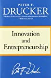 Innovation and Entrepreneurship (0060851139) by Peter F. Drucker