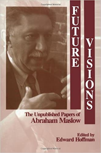 maslow toward a psych of being essay Abraham maslow: abraham maslow, american psychologist and philosopher best abraham maslow and toward a psychology of being (1962), maslow argued that each.