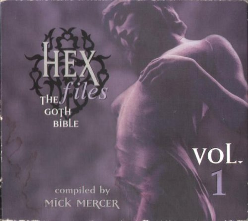 Hex Files: The Goth Bible, Vol. 1