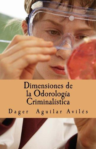 Dimensiones de la Odorologia Criminalistica