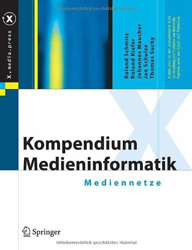 Kompendium Medieninformatik: Mediennetze