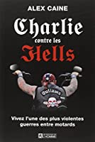 Charlie contre les Hells