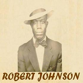 Titelbild des Gesangs 32-20 Blues von Robert Johnson