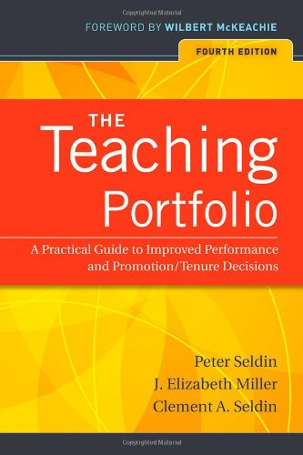 The Teaching Portfolio: A Practical Guide to Improved...