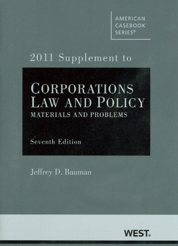 Corporations: Law and Policy, Materials and Problems,...