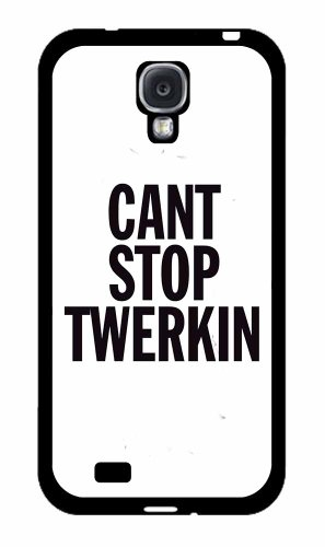 Can't Stop Twerkin Plastic Fashion Phone Case Back Cover Samsung Galaxy S4 I9500 comes with Security Tag and MyPhone Designs(TM) Cleaning Cloth