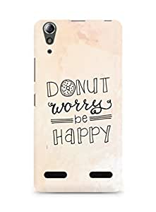 AMEZ donut dont worry be happy Back Cover For Lenovo A6000