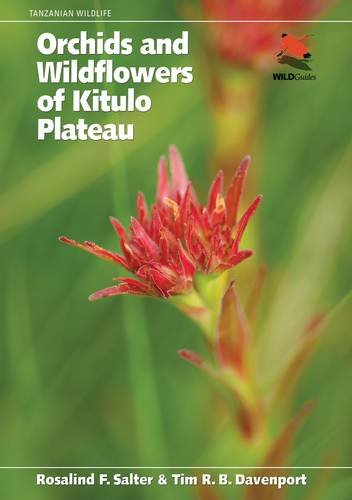 Orchids and Wildflowers of Kitulo Plateau (WILDGuides)