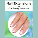 Tips for Performing Nail Extension Salon Treatments [Beauty Therapy Study Guide]
