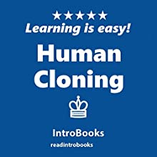 Human Cloning Audiobook by  IntroBooks Narrated by Andrea Giordani