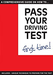 Pass Your Driving Test First Time (2012 Edition)