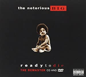 Notorious B.I.G. - Ready to Die: The Remaster - Amazon.com ...