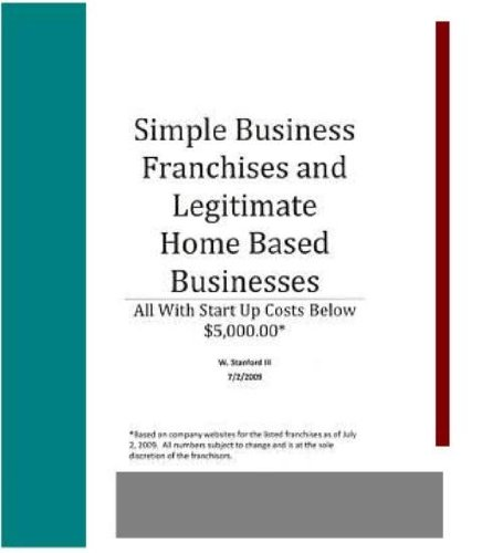 Simple Business Franchises And Legitimate Home Based Businesses