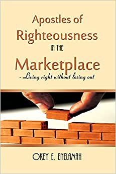 Apostles Of Righteousness In The Marketplace