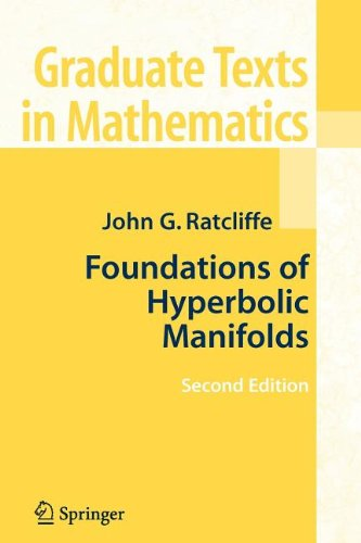 Foundations of Hyperbolic Manifolds (Graduate Texts in Mathematics)