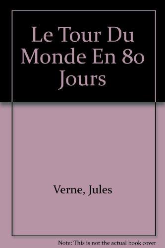 Le Tour Du Monde En 80 Jours - Textes En Francais Facile