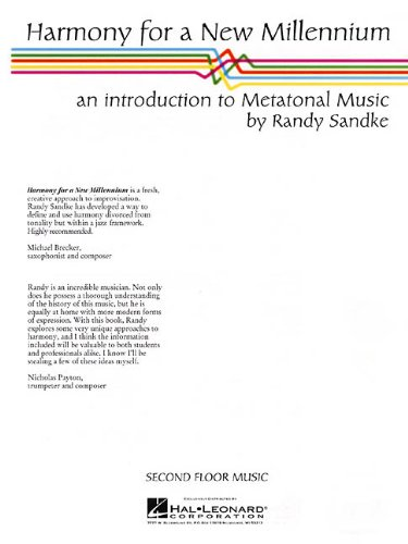 Harmony for a New Millennium: An Introduction to Metatonal Music
