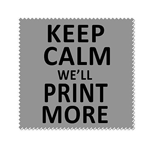 iannn-keep-calm-we-will-print-more-microfiber-cleaning-cloth