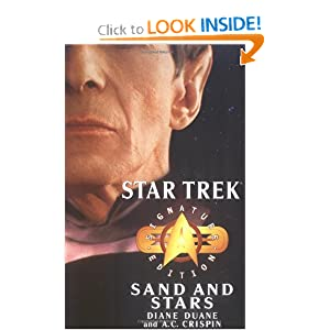 Star Trek: Signature Edition: Sand and Stars (Star Trek: All) by Diane Duane and A.C. Crispin