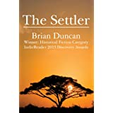 The Settler (The Lion and Leopard Trilogy Book 1) ~ Brian Duncan