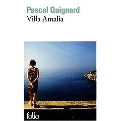 Villa Amalia - Pascal Quignard