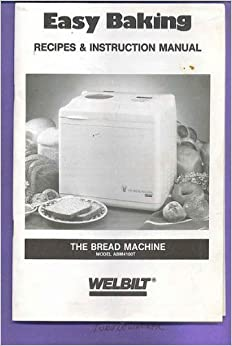 welbilt bread machine recipes whole wheat