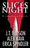 img - for SLICES OF NIGHT (A Taylor Jackson Novel) book / textbook / text book