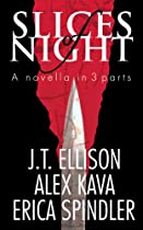 Slices Of Night (a Taylor Jackson Novel)