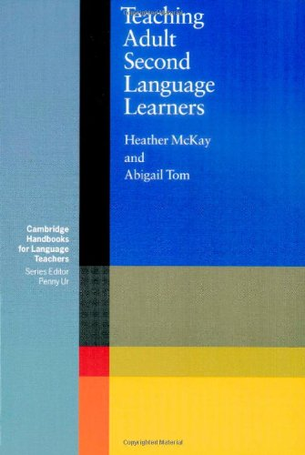 Teaching Adult Second Language Learners (Cambridge Handbooks for Language Teachers)
