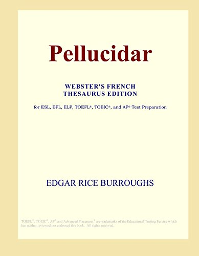 Pellucidar (Webster's French Thesaurus Edition)