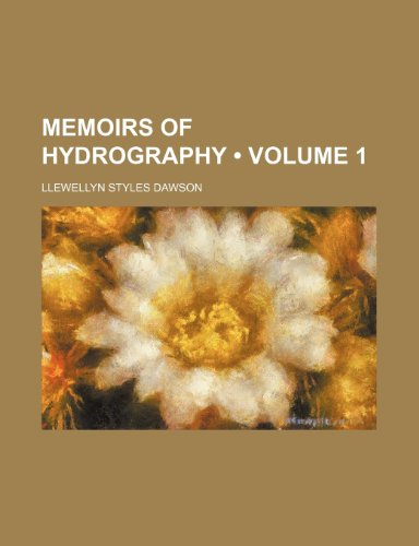 Memoirs of Hydrography (Volume 1)