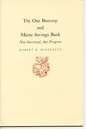 the-one-bancorp-and-maine-savings-bank-not-survival-but-progress