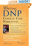 Writing DNP Clinical Case Narratives: Demonstrating and Evaluating Competency in Comprehensive Care