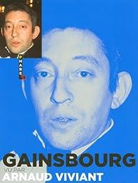 Gainsbourg vu par Arnaud Viviant