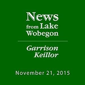 November 21, 2015: The News from Lake Wobegon Radio/TV Program