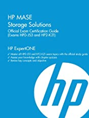 HP MASE Storage Solutions Official Exam Certification Guide (Exams HP0-J53 and HP2-K21) (HP ExpertONE)