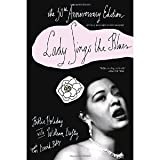 img - for Lady Sings the Blues the 50th Anniversary Edition (Harlem Moon Classics) [Paperback] [2006] 50 Anv Ed. Billie Holiday, William Dufty, David Ritz book / textbook / text book