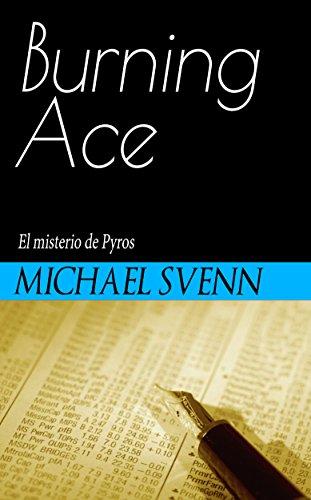 Burning Ace: El misterio de Pyros