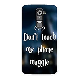 Impressive Dont Touch Back Case Cover for LG G2