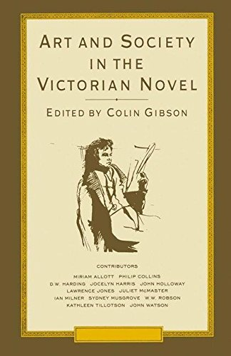 Art and Society in the Victorian Novel: Essays on Dickens and his Contemporaries