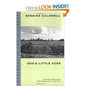 God's Little Acre - Erskine Caldwell