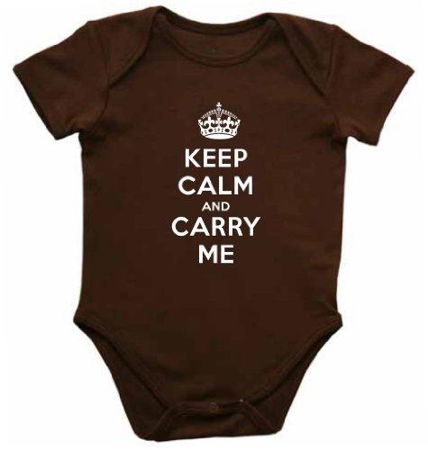 Keep Calm And Carry Me Funny Baby Bodysuit Creeper Brown (6-12 Months)