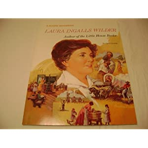 Laura Ingalls Wilder: Author of the Little House Books (Rookie Bibliographies)