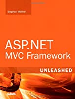 ASP.NET MVC Framework Unleashed ebook download
