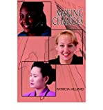 img - for [ [ [ Making Changes [ MAKING CHANGES ] By Hilliard, Patricia F ( Author )Feb-14-2005 Paperback book / textbook / text book